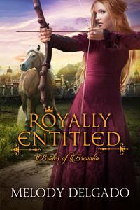Royally Entitled Brides of Brevlia