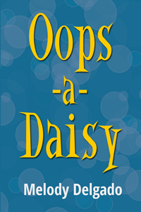 Oops-a-Daisy from Melody Delgado